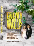 Enemy Within The Walls - Pamelia Morgan Arnold