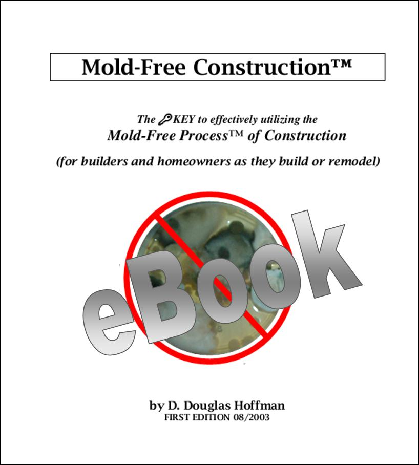 Mold-Free Construction Paperback (eBook)